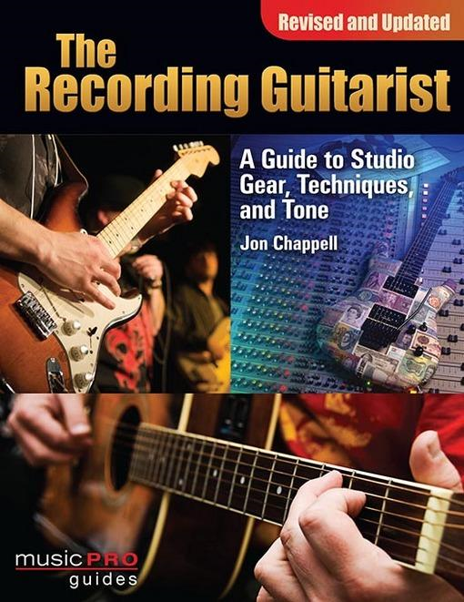 RECORDING GUITARIST: REVISED AND UPDATED EDITION