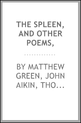 The Spleen, and Other Poems,