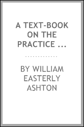 A Text-book on the practice of gynecology