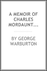 A Memoir of Charles Mordaunt, Earl of Peterborough and Monmouth
