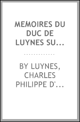 download mémoires du duc de luynes <b>sur</b> la cour de louis xv (173