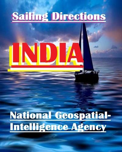 Sailing Directions - India and the Bay of Bengal