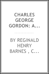 Charles George Gordon: A Sketch