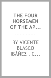 The Four Horsemen of the Apocalypse: (Los Cuatro Jinetes Del Apocalipsis)