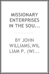 Missionary enterprises in the South-Sea islands