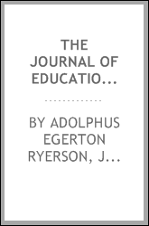 The Journal of education for Upper Canada, Volumes 5-6