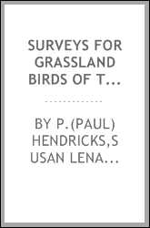 Surveys for grassland birds of the Malta Field Office-BLM, including a seven-year study in north Valley County