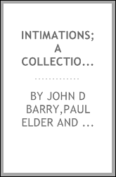 Intimations; a collection of brief essays dealing mainly with aspects of everyday living from a point of view less controversial than inquiring and suggestive