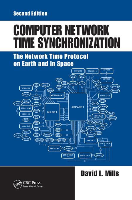 Computer Network Time Synchronization: The Network Time Protocol on Earth and in Space, Second Edition By: David L. Mills