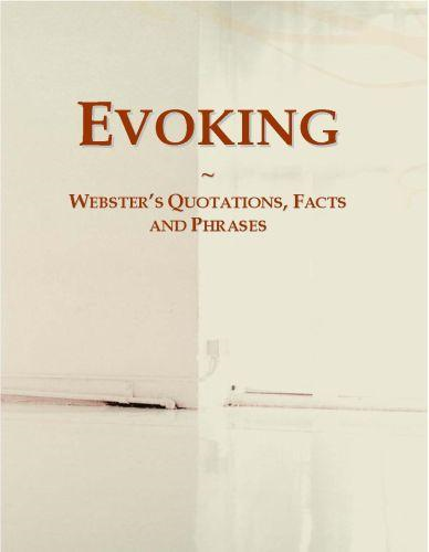 download Evoking: Webster�s Quotations, Facts and Phrases book