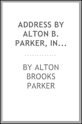 download address by alton b. parker, in memoriam <b>david</b> bennett h