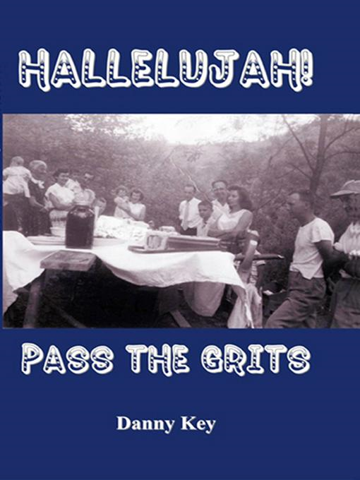 download Hallelujah! Pass the Grits book