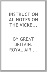 Instructional notes on the Vickers gun