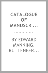 Catalogue of manuscripts and relics in Washington's head-quarters