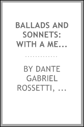 Ballads and Sonnets: With a Memoir of the Author.