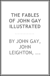 The Fables of John Gay Illustrated