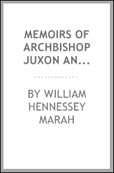 Memoirs of Archbishop Juxon and his times : with a sketch of the Archbishop's parish Little Compton