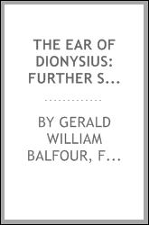 The Ear of Dionysius: Further Scripts Affording Evidence of Personal Survival