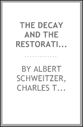 The decay and the restoration of civilization ..