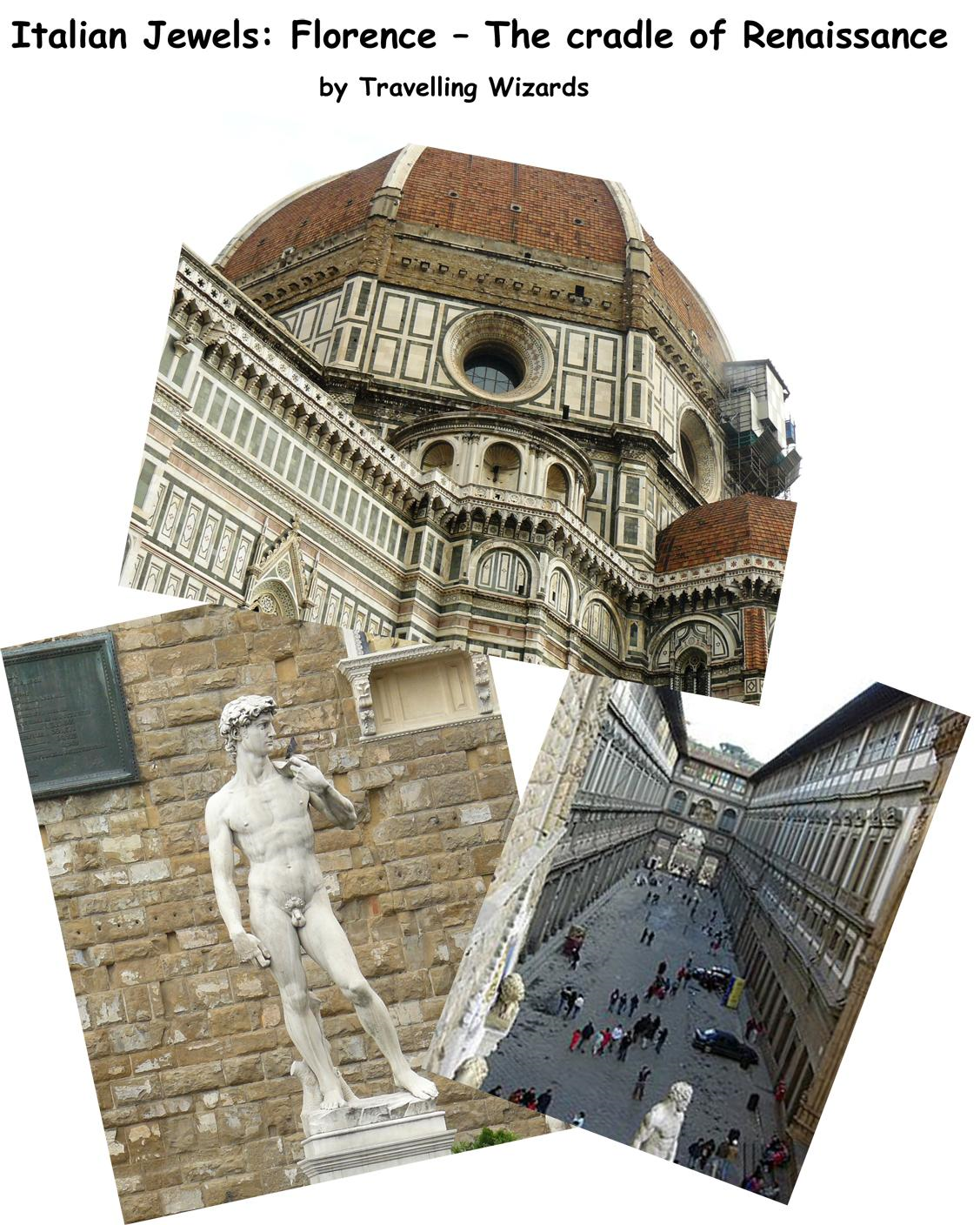Italian Jewels: Florence - The cradle of Renaissance