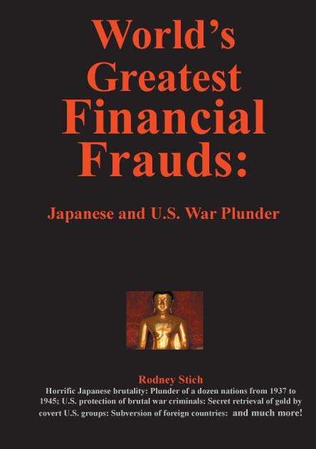 World's Greatest Financial Frauds: Japanese and U.S. War Plunder