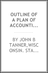Outline of a plan of accounting for the state of Wisconsin