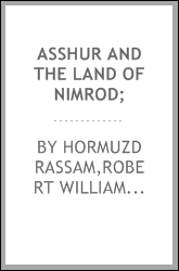 Asshur and the land of Nimrod;