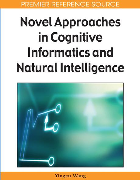 Novel Approaches in Cognitive Informatics and Natural Intelligence