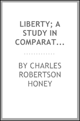 Liberty; a study in comparative philology