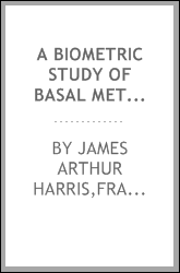 download a biometric study of basal metabolism in man book
