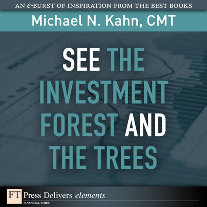 See the Investment Forest and the Trees