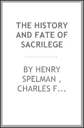 The History and Fate of Sacrilege