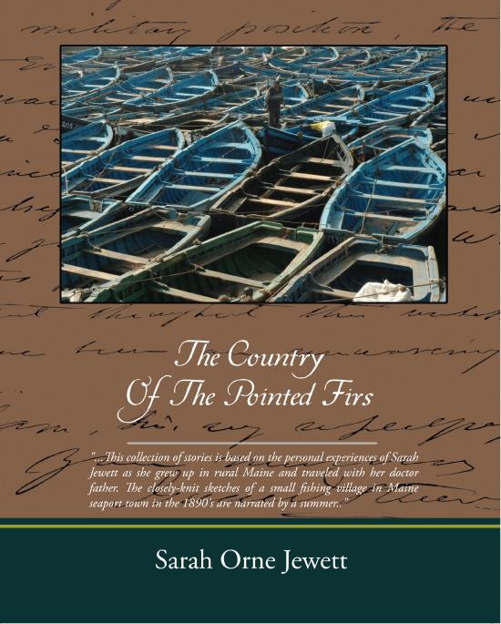 The Country Of The Pointed Firs (ebook) By: Sarah Orne Jewett