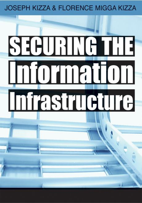 Securing the Information Infrastructure