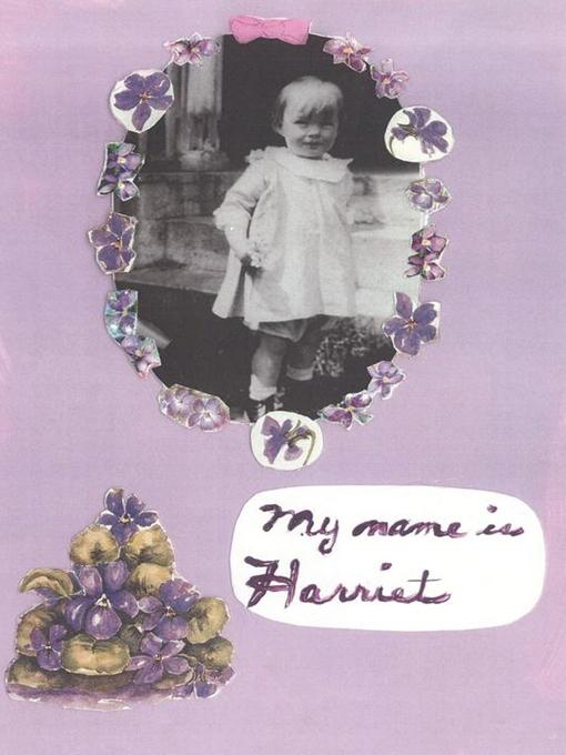 My Name is Harriet