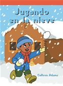 download Jugando en la nieve (Playing in the Snow) book