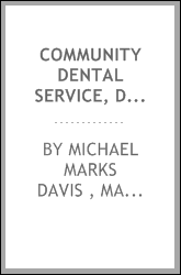 Community Dental Service, Dental Needs and Dental Facilities with Special ...