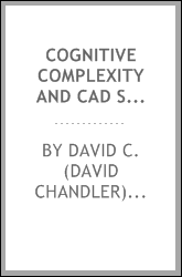 Cognitive complexity and CAD systems : beyond the drafting board metaphor