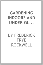 download gardening indoors and under glass; book