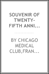 download souvenir of twenty-fifth anniversary of chicago medical