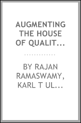 Augmenting the house of quality with engineering models