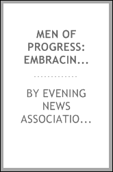 Men of progress: embracing biographical sketches of representative Michigan men; with an outline history of the state ..