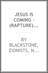 Jesus is Coming - (Rapture) by William ( W.E.B.) Blackstone