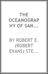 The oceanography of Santa Monica Bay, California