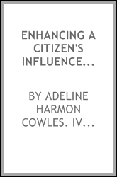 Enhancing a citizen's influence: community service in Alameda, 1917-1981 : oral history transcript / and related material, 1980-1983