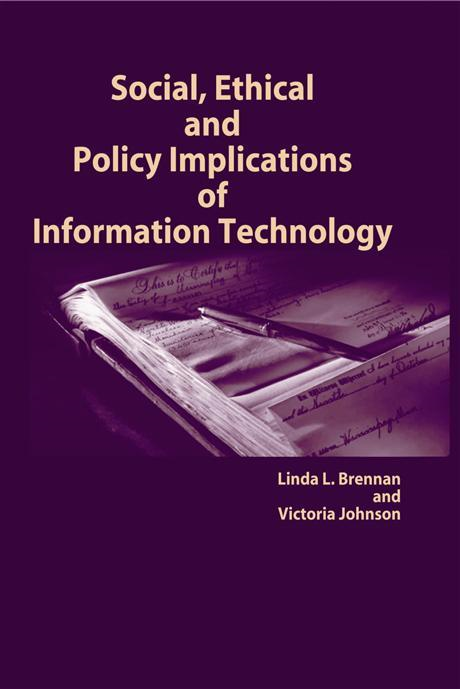 Social, Ethical and Policy Implications of Information Technology