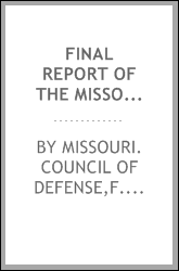 download final report of the missouri council of defense .. book