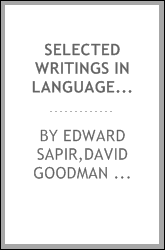 Selected writings in language, culture and personality;