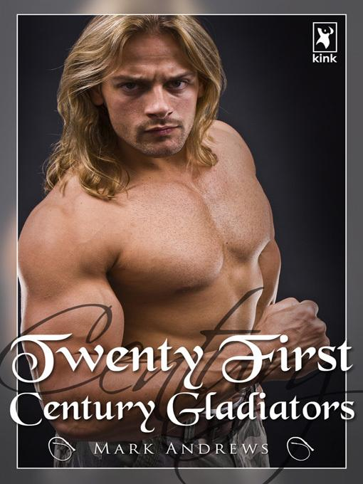 21st Century Gladiators
