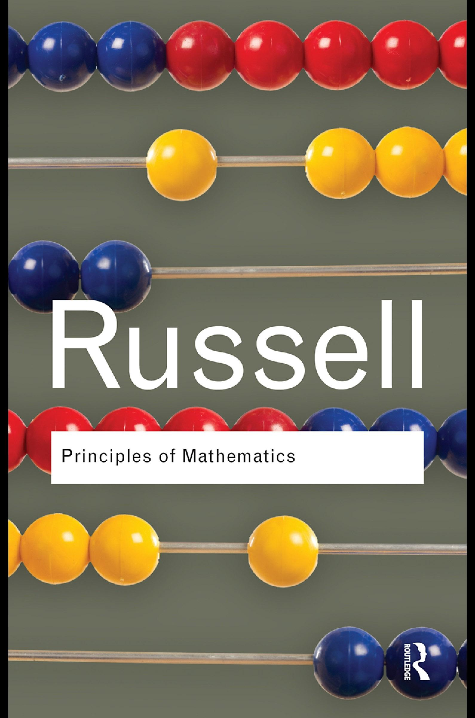 Principles of Mathematics By: Bertrand Russell